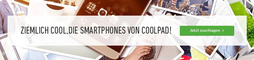 Unsere Smartphones von Coolpad