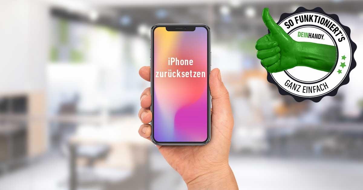 iPhone auf Werkeinstellung zurücksetzen : Handy mit Smartphone