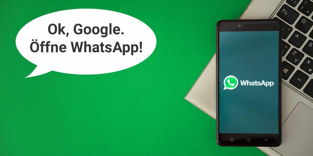 Mit Ok Google Whatsapp nutzen