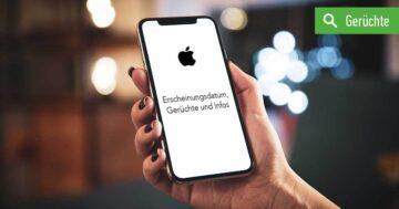 iPhone 12: Erscheinungsdatum, Gerüchte und Infos