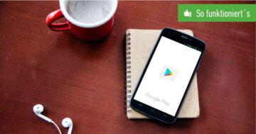 Google Play Guthaben kostenlos verdienen – So funktioniert's