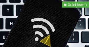 WLAN mit Ausrufezeichen – So löst Du Internetprobleme beim Handy