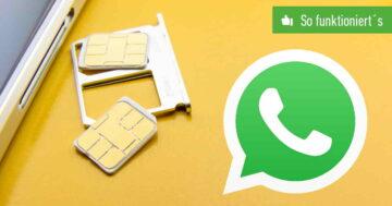 WhatsApp mit Dual-SIM: 2 Accounts auf einem Gerät – So funktioniert's