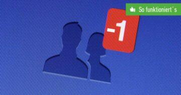 Facebook Freunde löschen – So funktioniert's