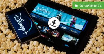 Disney+ offline sehen: Download von Filmen & Serien – So funktioniert's