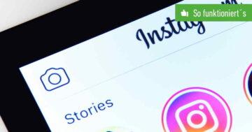 Instagram: Story teilen – So funktioniert's