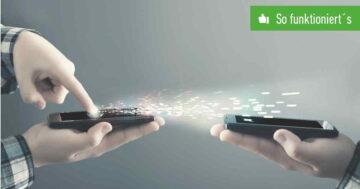AirDrop für Android: So funktioniert der Datenaustausch zwischen 2 Handys