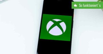 Xbox One auf Handy spielen – So funktioniert's