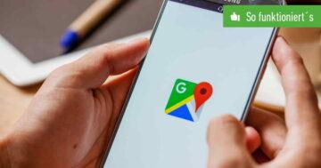Google Maps: Standort teilen – So funktioniert's mit iPhone und Android
