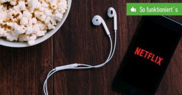 Netflix: Geräte verwalten und fremde Nutzer löschen – So funktioniert's in der App