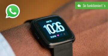 Fitbit Versa: WhatsApp einrichten – So funktioniert's