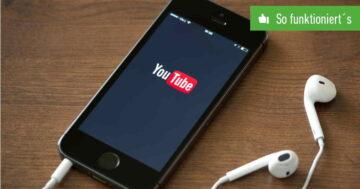 YouTube im Hintergrund laufen lassen – So funktioniert's bei Android und iOS