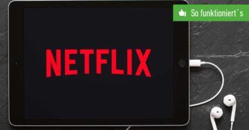 Netflix Sprache ändern – So funktioniert's