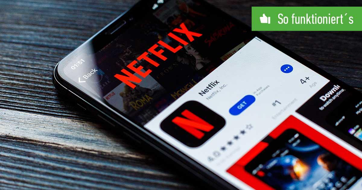 Netflix kostenlos streamen